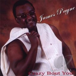 Payne, James - Crazy Bout You CD Cover Art