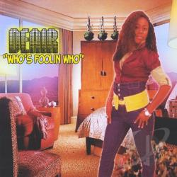 Deair - Who's Fooling Who CD Cover Art