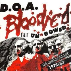 D.O.A. - Bloodied But Unbowed: The Damage to Date 1978-83 CD Cover Art