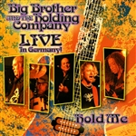 Big Brother & The Holding Company - Hold Me: Live in Germany CD Cover Art