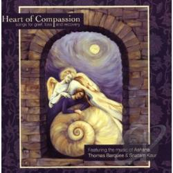 Ashana / Barquee, Thomas / Snatam Kaur - Heart of Compassion: Songs for Grief, Loss and Recovery CD Cover Art