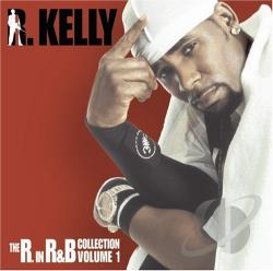 Kelly, R. - R. In R&B Collection Vol. 1 CD Cover Art