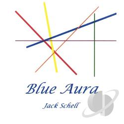 Schell, Jack - Blue Aura CD Cover Art