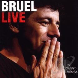 Bruel, Patrick - Live 2007 CD Cover Art