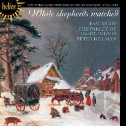 Psalmody - While Shepherds Watched: Christmas Music from English Parish Churches, 1740-1830 CD Cover Art
