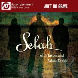 Selah - Ain't No Grave CD Cover Art