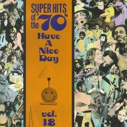Super Hits Of The '70s: Have A Nice