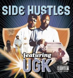 Ugk - Side Hustles CD Cover Art