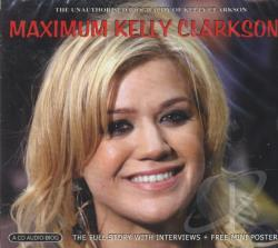 Clarkson, Kelly - Maximum Kelly Clarkson CD Cover Art
