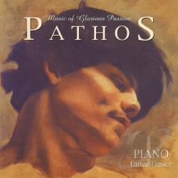 Lance Cameron Fraser - Pathos Music Of Glorious Passion CD Cover Art