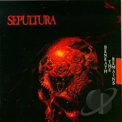 Sepultura - Beneath the Remains CD Cover Art