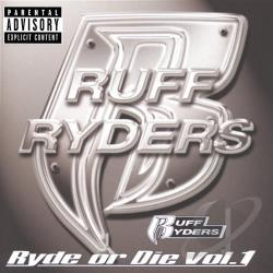 Ruff Ryders - Ryde or Die, Vol. 1 CD Cover Art