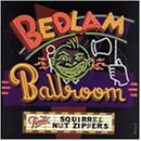 Squirrel Nut Zippers - Bedlam Ballroom CD Cover Art