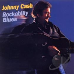 Cash, Johnny - Rockabilly Blues CD Cover Art