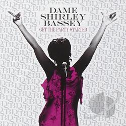 Bassey, Shirley - Get the Party Started CD Cover Art