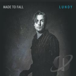 Lundy (Brent Lundy) - Made to Fall CD Cover Art