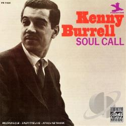 Burrell, Kenny - Soul Call CD Cover Art
