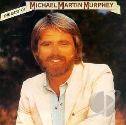 Murphey, Michael Martin - Best of Michael Martin Murphey CD Cover Art