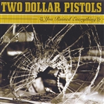 Two Dollar Pistols - You Ruined Everything CD Cover Art