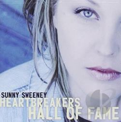 Sweeney, Sunny - Heartbreaker's Hall of Fame CD Cover Art