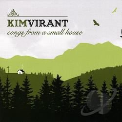 Virant, Kim - Songs From A Small House CD Cover Art