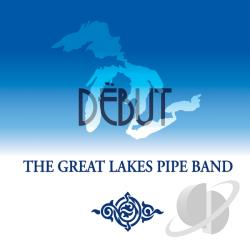 Great Lakes Pipe Band - Debut CD Cover Art