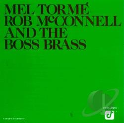 Rob McConnell & The Boss Brass / Torme, Mel - Mel Torme, Rob McConnell and the Boss Brass CD Cover Art