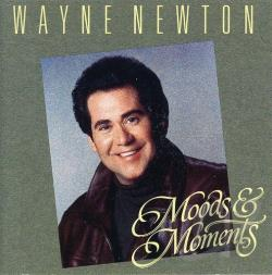 Newton, Wayne - Moods & Moment CD Cover Art
