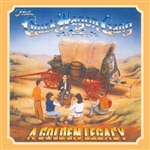 Chuck Wagon Gang - Golden Legacy CD Cover Art