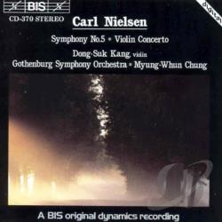 Chung / Gothenburg S.O. - Nielsen: Symphony No. 5/Violin Concerto CD Cover Art