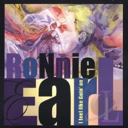 Earl, Ronnie - I Feel Like Goin' On CD Cover Art