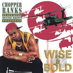 chopper ranks - Wise And Bold CD Cover Art