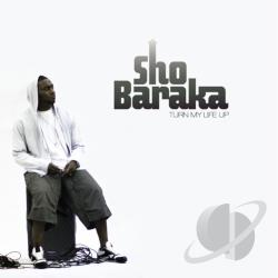 Sho Baraka - Turn My Life Up CD Cover Art