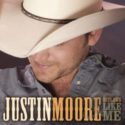 Moore, Justin - Outlaws Like Me CD Cover Art