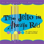 Gesner, Clark - Jello Is Always Red CD Cover Art