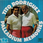 Rodriguez, Tito - Palladium Memories CD Cover Art