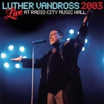 Vandross, Luther - Live Radio City Music Hall 2003 CD Cover Art