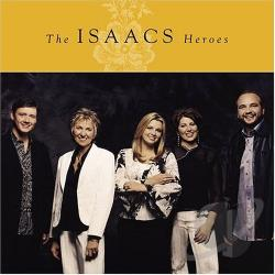 Isaacs - Heroes CD Cover Art