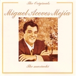 Mejia, Miguel Aceves - Mariachi CD Cover Art