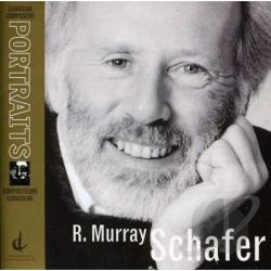 Schafer, R. Murray - Canadian Portraits CD Cover Art