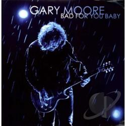 Moore, Gary - Bad For You Baby LP Cover Art