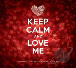 Keep Calm & Love Me CD Cover Art