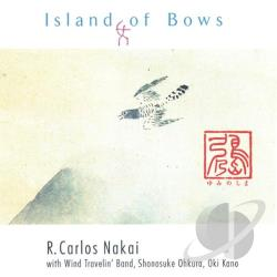 Nakai, R. Carlos - Island of Bows CD Cover Art
