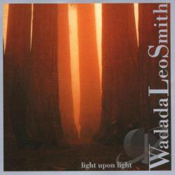 Smith, Wadada Leo - Light Upon Light CD Cover Art