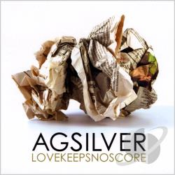 Silver, Ag - Love Keeps No Score CD Cover Art
