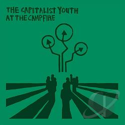 Capitalist Youth - At The Campfire CD Cover Art