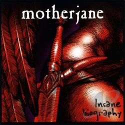 Motherjane - Insane Biography CD Cover Art