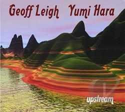 Geoff Leigh & Yumi Hara - Upstream CD Cover Art