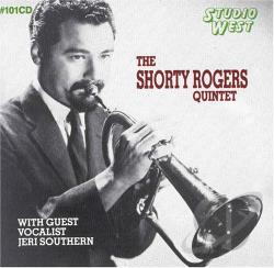 Rogers, Shorty - Shorty Rogers Quintet CD Cover Art
