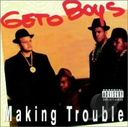 Geto Boys - Making Trouble CD Cover